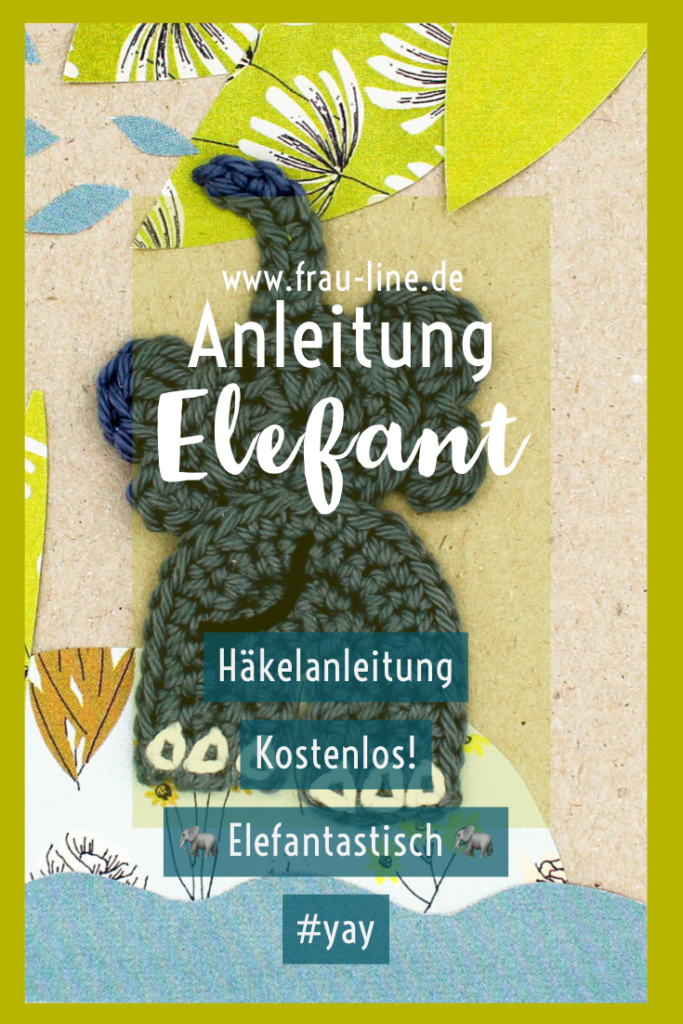 Pin Kostenlose Anleitung Häkelapplikation Elefant