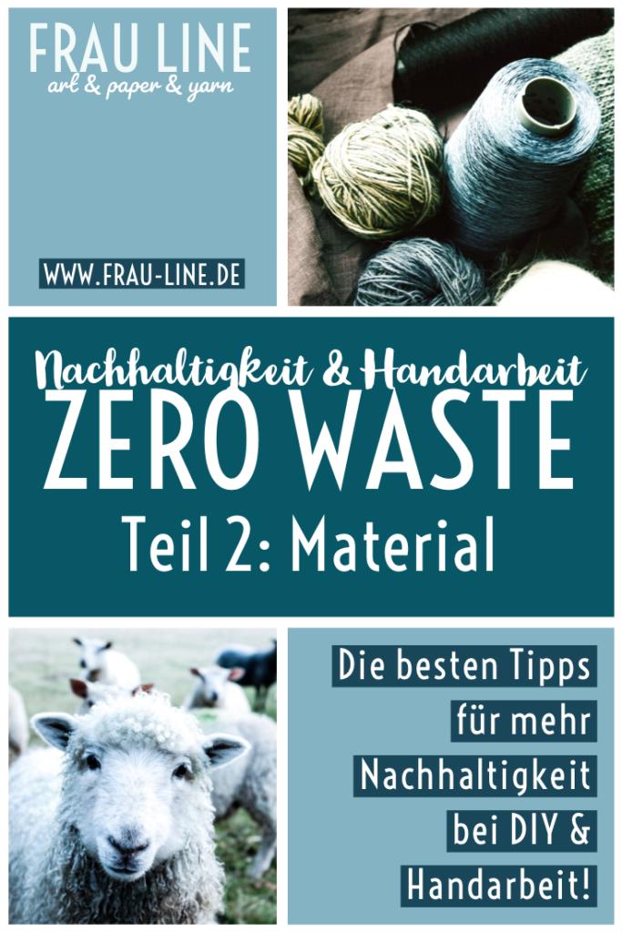 Nachhaltigkeit-Minimal-Waste-Handarbeit-Häkeln