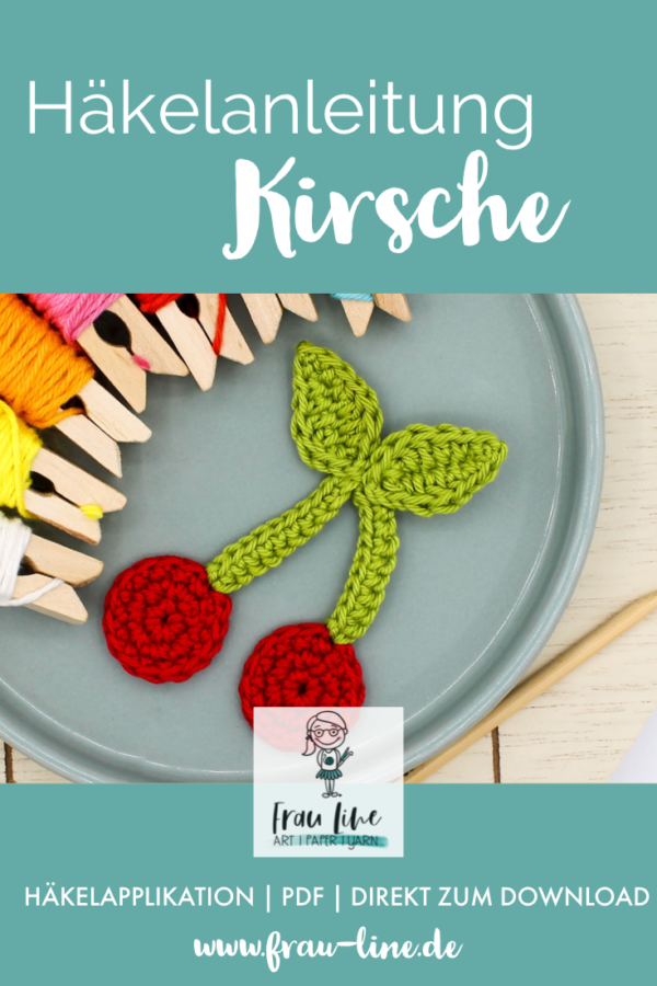 Pin Frau Line Häkelanleitung Applikation Kirsche