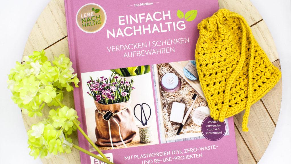 Rezension Einfach Nachhaltig Verpacken Schenken Aufbewahren Mielkau EMF Verlag