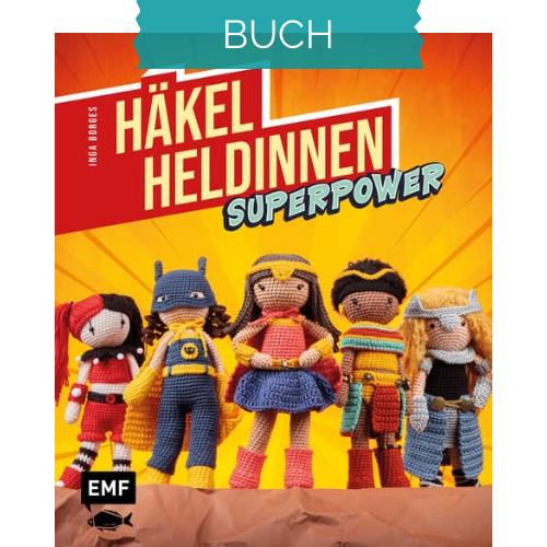 Häkelheldinnen Superpower - Häkelbuch Frau Line Inga Borges