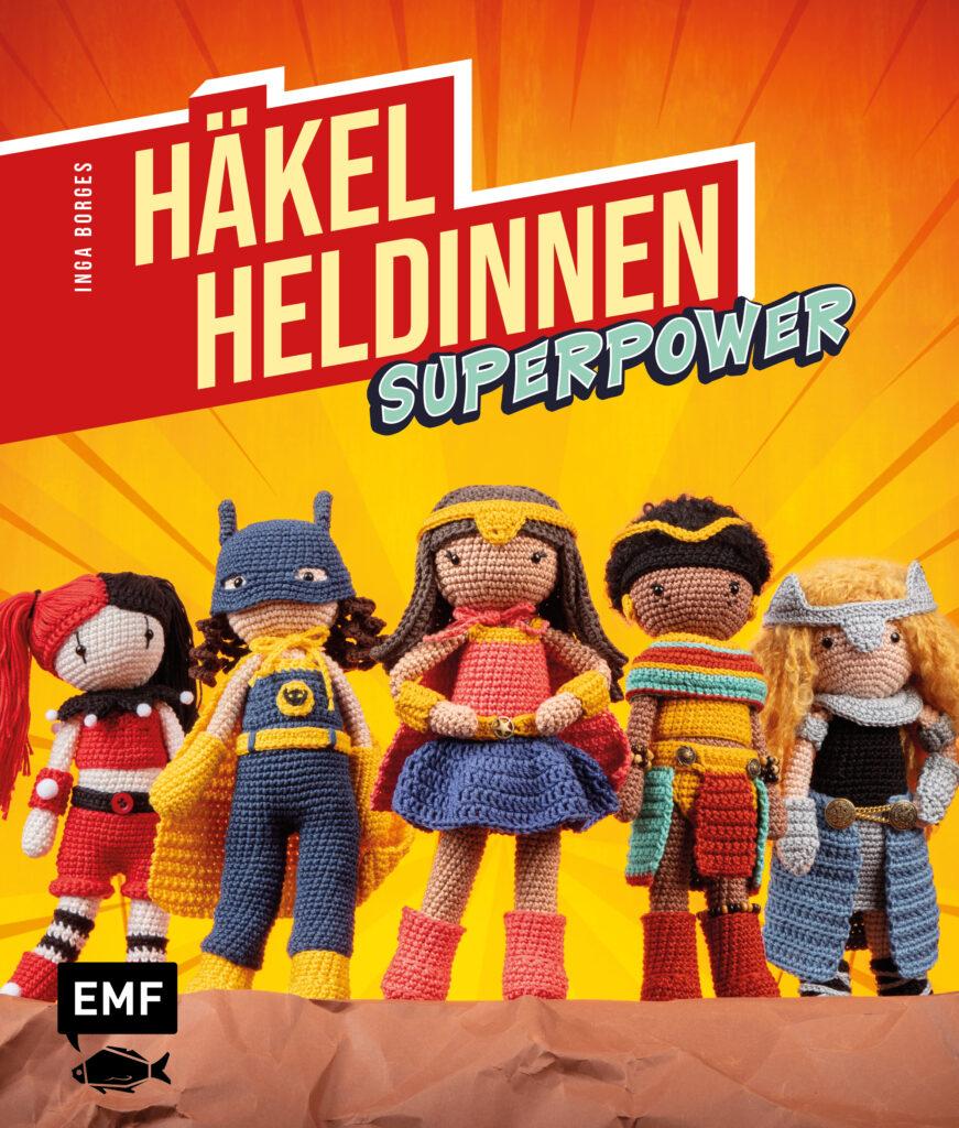 Häkelheldinnen Superpowwr Häkelbuch Frau Line Inga Borges